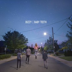 Baby Teeth - Dizzy
