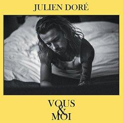 Vous et moi - Julien Dore