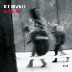 Obsidian - Kit Downes