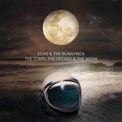 The Stars, The Oceans And The Moon - Echo And The Bunnymen