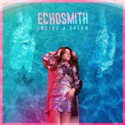 Inside A Dream - Echosmith