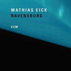 Ravensburg - Mathias Eick