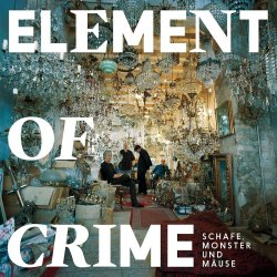 Schafe, Monster und Mäuse - Element Of Crime