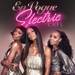 Electric Cafe - En Vogue