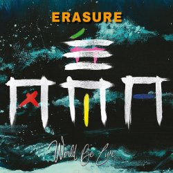 World Be Live - Erasure