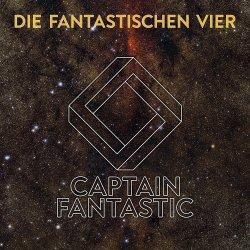 Captain Fantastic - Fantastischen Vier