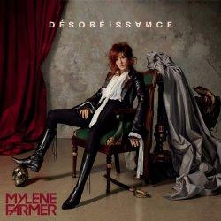 Desobeissance - Mylene Farmer