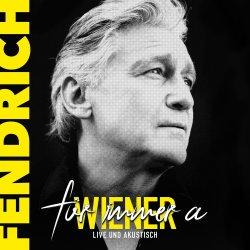 Für immer a Wiener - live und akustisch - Rainhard Fendrich
