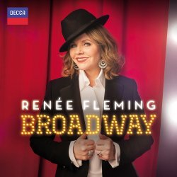 Broadway. - Renee Fleming