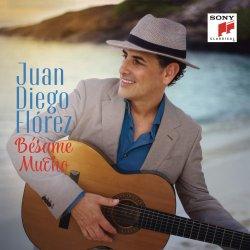 Besame mucho - Juan Diego Florez