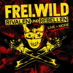 Rivalen und Rebellen - Live And More - Frei.Wild