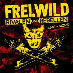 Rivalen und Rebellen - Live And More - Frei.Wild