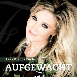 Aufgewacht - {Lara} Bianca Fuchs