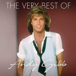 The Very Best Of - Andy Gibb