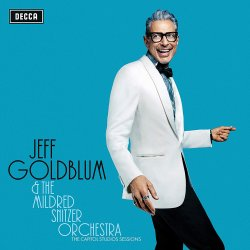 The Capitol Studio Sessions - {Jeff Goldblum} + Mildred Snitzer Orchestra