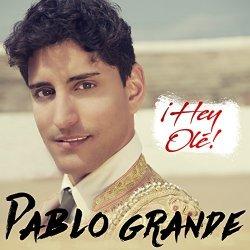Hey Ole - Pablo Grande