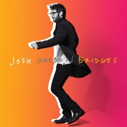 Bridges - Josh Groban