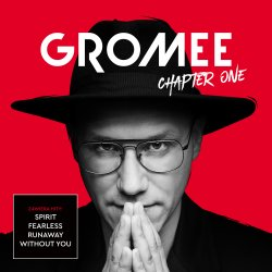 Chapter One - Gromee