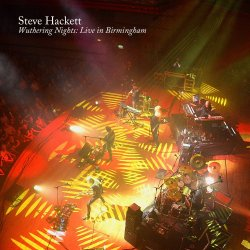 Wuthering Nights - Live In Birmingham - Steve Hackett