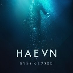 Eyes Closed - Haevn