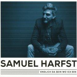 Endlich da sein, wo ich bin - Samuel Harfst