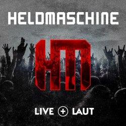 Live und laut - Heldmaschine