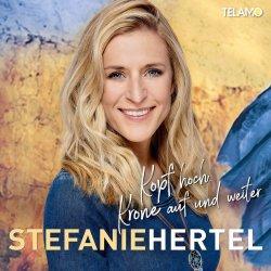 Kopf hoch, Krone auf und weiter - Stefanie Hertel