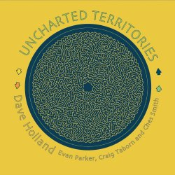Uncharted Territories - Dave Holland