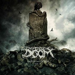 The Sin And Doom - Vol. II. - Impending Doom