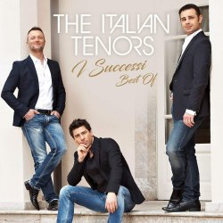 I successi - Best Of - Italian Tenors
