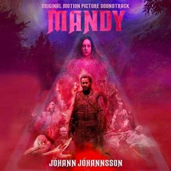 Mandy (Soundtrack) - Johann Johannsson
