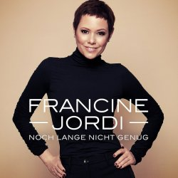 Noch lange nicht genug - Francine Jordi