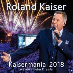 Kaisermania 2018 - Roland Kaiser