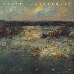 Drown - Fritz Kalkbrenner