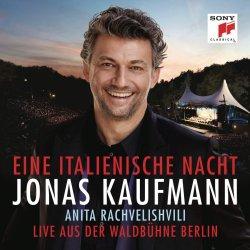 Eine italienische Nacht - Jonas Kaufmann