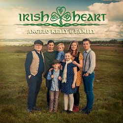 Irish Heart - Angelo Kelly + Family