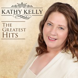 The Greatest Hits - Kathy Kelly