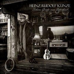 Schöne Grüße vom Schicksal - Heinz Rudolf Kunze