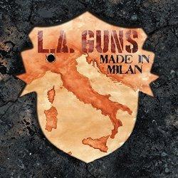 Made In Milan - L.A. Guns