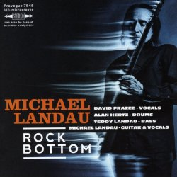 Rock Bottom - Michael Landau