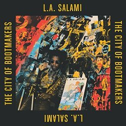 The City Of Bootmakers - L.A. Salami