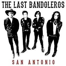 San Antonio - Last Bandoleros