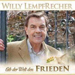 Gib der Welt den Frieden - Willy Lempfrecher