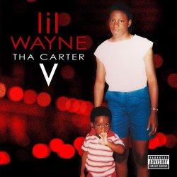 Tha Carter V - Lil