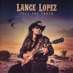 Tell The Truth - Lance Lopez