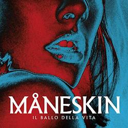 Il ballo della vita - Maneskin