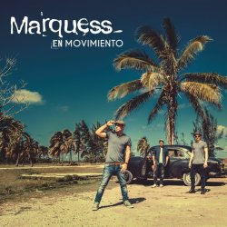 En movimiento - Marquess