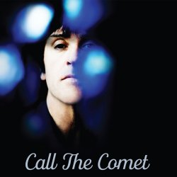 Call The Comet. - Johnny Marr