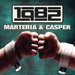 1982 - {Marteria} + {Casper}