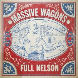 Full Nelson - Massive Wagons